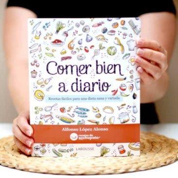 """""""Comer bien a diario"""", el libro de Alfonso López"""